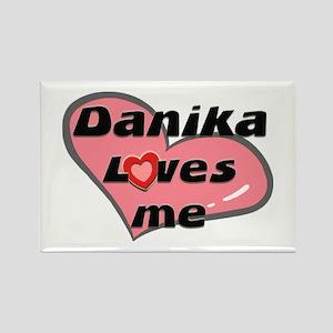 danika loves me Rectangle Magnet