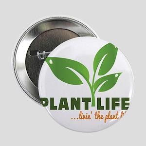 "Plant Life 2.25"" Button"