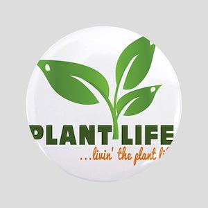 "Plant Life 3.5"" Button"