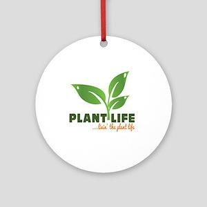 Plant Life Round Ornament