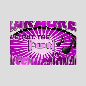 Karaoke!  We put the FUN in DysFU Rectangle Magnet