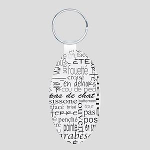 Ballet is hard terminology Aluminum Oval Keychain