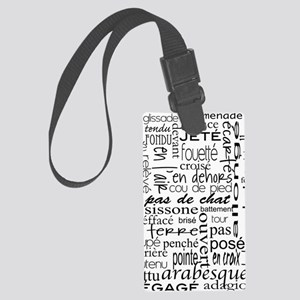 Ballet is hard terminology Large Luggage Tag