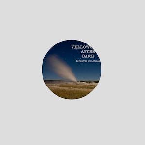 Yellowstone After Dark Calendar Mini Button