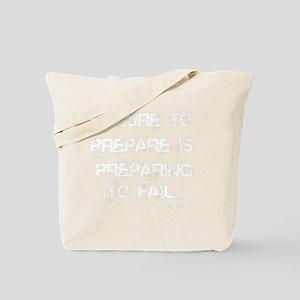 Failure to Prepare Tote Bag
