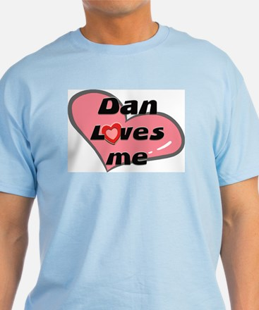 dan loves me T-Shirt