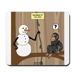 Snowman of the Apes Mousepad