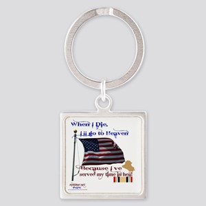 When I Die... Iraq Square Keychain