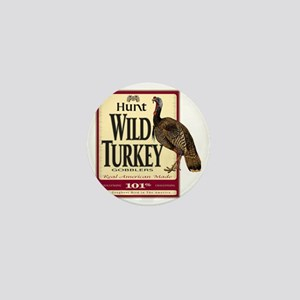 Hunt Wild Turkey Mini Button