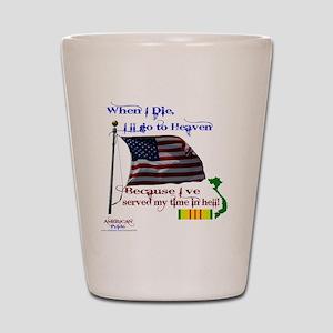 When I Die... Vietnam Shot Glass