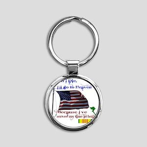 When I Die... Vietnam Round Keychain