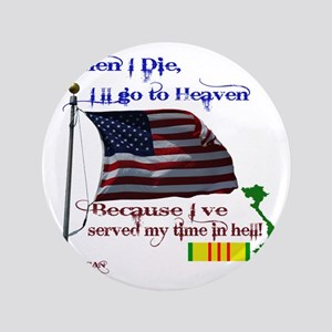 "When I Die... Vietnam 3.5"" Button"