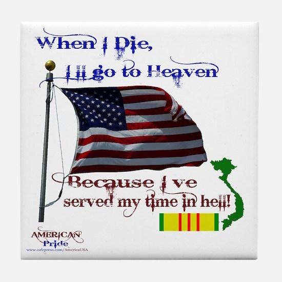 When I Die... Vietnam Tile Coaster