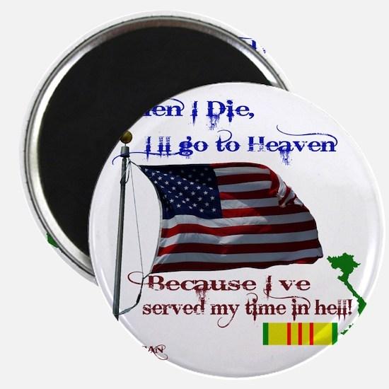 When I Die... Vietnam Magnet