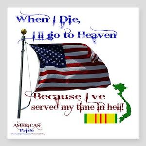 "When I Die... Vietnam Square Car Magnet 3"" x 3"""