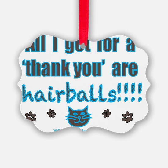 hairballs! Ornament