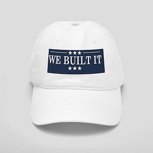 We Built It Cap