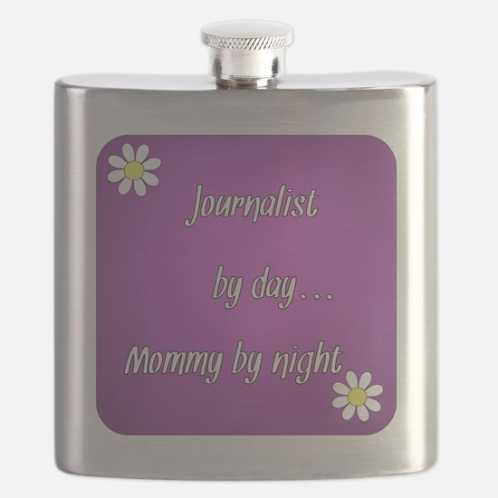 Journalist by day Mommy by night Flask