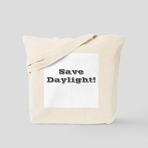 Save Daylight Tote Bag