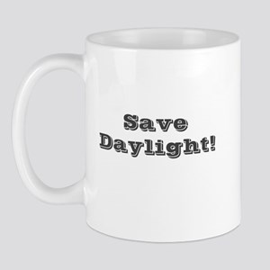 Save Daylight Mug