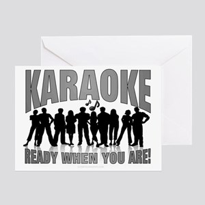KARAOKE  READY WHEN YOU ARE Greeting Card