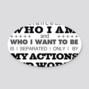 My Actions and Words Grey/Black Oval Car Magnet