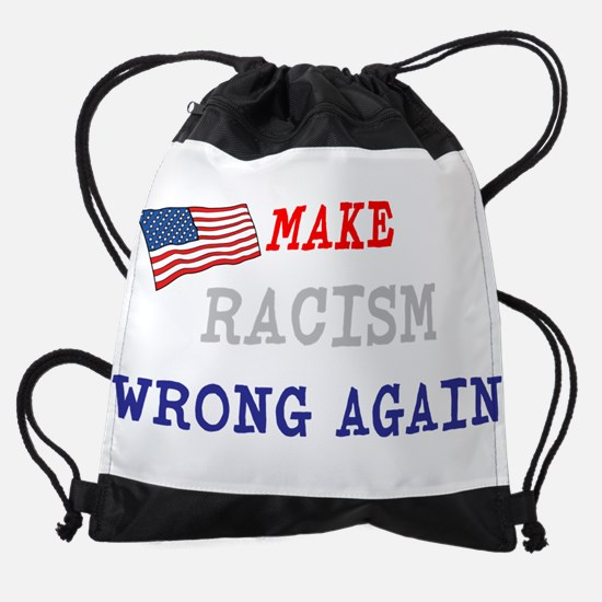 Make Racism Wrong Again Drawstring Bag