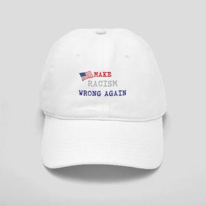 Make Racism Wrong Again Baseball Cap