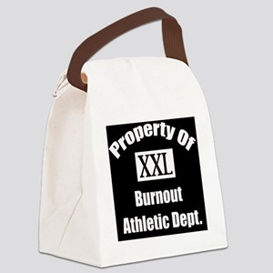 Property of xxl burnout athletic  Canvas Lunch Bag
