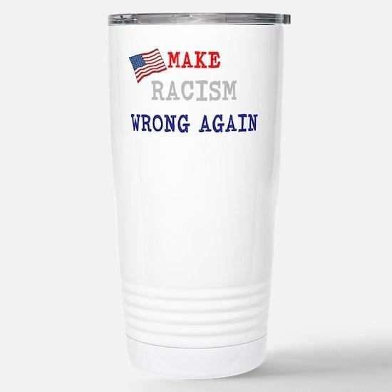 Make Racism Wrong Again Mugs