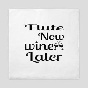 Flute Now Wine Later Queen Duvet