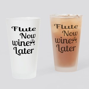 Flute Now Wine Later Drinking Glass