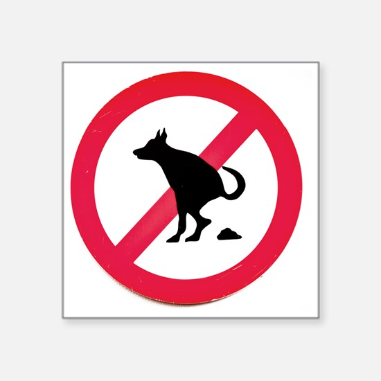 """No pooping Square Sticker 3"""" x 3"""""""