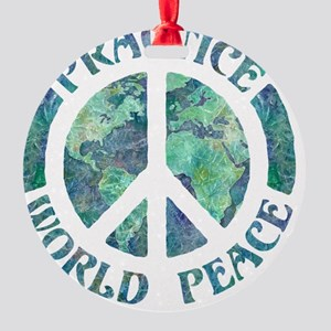 Practice World Peace Round Ornament
