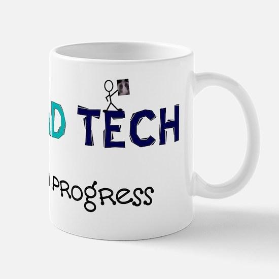 rad tech in progress blue Mug