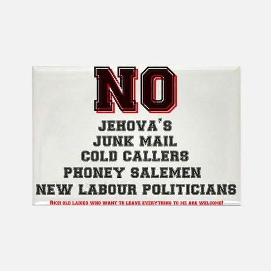 NO JEHOVAS, JUNK MAIL,DEMOCRATS,C Rectangle Magnet
