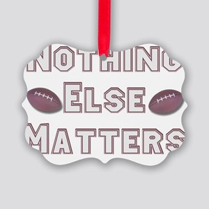 Football Nothing Else Matters Picture Ornament