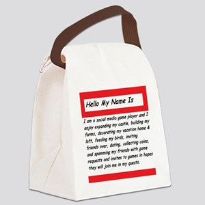 Hello my name is Canvas Lunch Bag