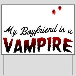 My Boyfriend is a Vampire! Yard Sign