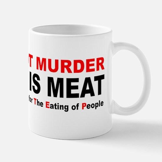Murder Is Meat Mug