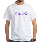 Army Wife ver2 White T-Shirt