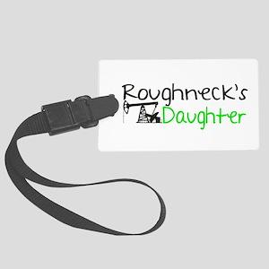 Roughnecks Daughter Luggage Tag