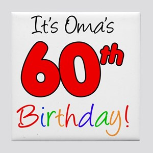 Omas 60th Birthday Tile Coaster