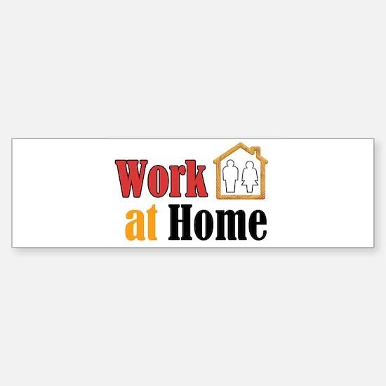 Work at Home Bumper Bumper Bumper Sticker