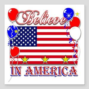 """Believe In America Square Car Magnet 3"""" x 3"""""""
