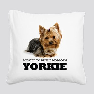 Blessed YORKIE MOM Square Canvas Pillow