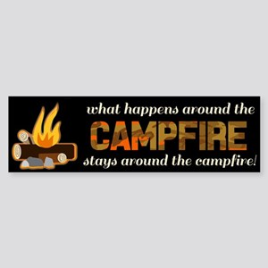 What Happens Around The Campfire Bumper Sticker