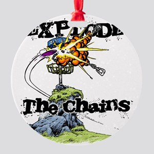 Disc Golf EXPLODE THE CHAINS Round Ornament