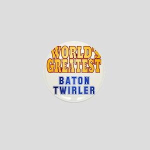 World's Greatest Baton Twirler Mini Button