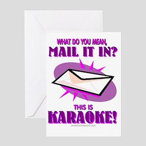 MAIL IT IN? KARAOKE! Greeting Card